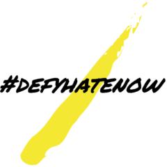 #defyhatenow